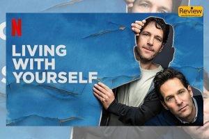 รีวิวซี่รี่ย์ Netflix :: Living With Yourself การเป็นคนที่ดีขึ้น