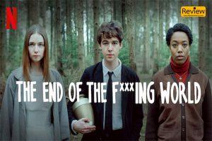 รีวิวซีรี่ย์ Netflix :: The End of the F***ing World อยากฆ่าจัง