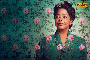 รีวิวซีรี่ย์ Netflix :: Madam CJ Walker ชีวิตผู้หญิงผิวดำ ผู้สู้ชีวิต