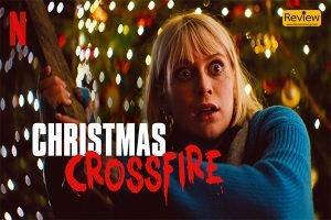รีวิวหนัง Netflix : Christmas Crossfire หนังเยอรมัน ตลกร้าย จิกกัดได้แสบสันต์ปนความฮา