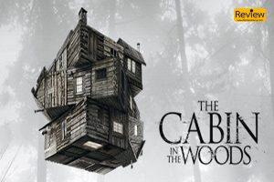 The Cabin in the Woods ภาพยนตร์แนวสยองขวัญที่จิกกัดภาพยนตร์แนวสยองขวัญ รีวิวหนัง รีวิวหนังเก่า รีวิวหนังสยองขวัญ TheCabinintheWoods