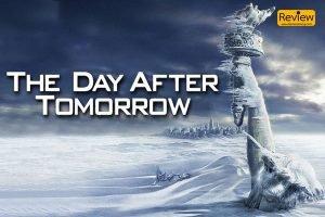 The Day After Tomorrow ภาพยนตร์โลกวิบัติที่ความรู้ช่วยให้เอาชีวิตรอดได้