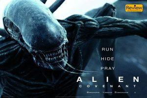 Alien: Covenant ภาพยนตร์เอเลี่ยนที่นำเสนอแนวปรัชญา