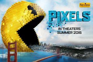 Pixels การต่อสู้ระหว่างมนุษย์และเกมตู้