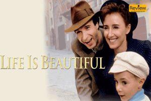 Life is Beautiful ภาพยนตร์ที่ไม่สวยงามเหมือนชื่อเรื่อง