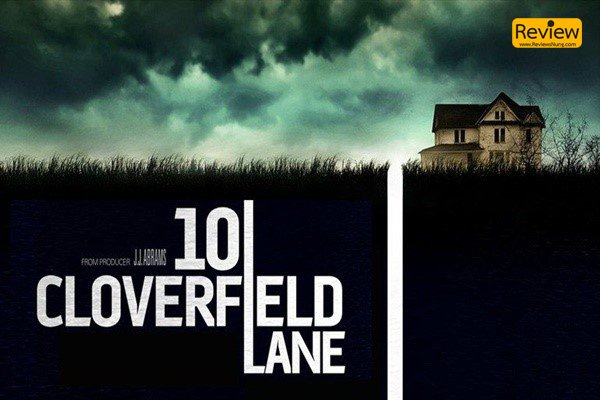 10 Cloverfield Lane ภาพยนตร์ที่จะทำให้เราเต็มไปด้วยคำถาม รีวิวหนัง 10CloverfieldLane