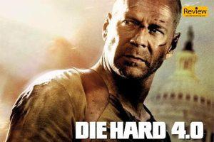 ริวิวหนัง Die Hard 4 รีวิวหนัง รีวิวหนังแอคชั่น DieHard4