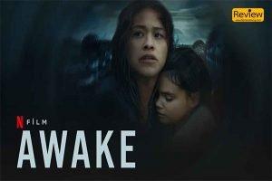 รีวิวภาพยนตร์ใน Netflix เรื่อง Awake ดับฝันวันสิ้นโลก (2021)