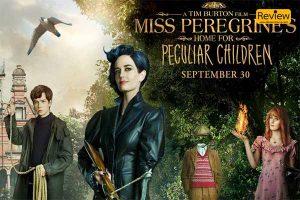 รีวิวภาพยนตร์ใน Netflix เรื่อง Miss Peregrine's Home for Peculiar Children บ้านเพริกริน เด็กสุดมหัศจรรย์ รีวิวหนัง รีวิวหนังไทย หนังเก่า Netflix MissPeregrine'sHomeforPeculiarChildren