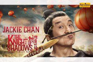 รีวิวภาพยนตร์ใน Netflix เรื่อง The Knight of Shadows: Between Yin and Yang โคตรพยัคฆ์หยินหยาง รีวิวหนัง รีวิวหนังไทย รีวิวซีรี่ย์ Netflix TheKnightofShadows